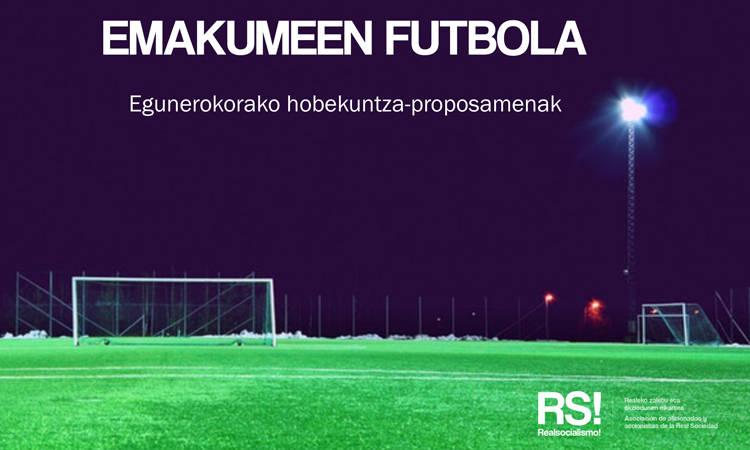 Emakumeen futbolaren egunekorako hobekuntza-proposamenak - RS!