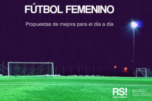 Propuestas de mejora para el dia a dia del futbol femenino